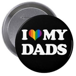 I love my dads - button
