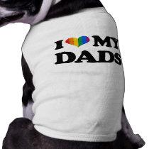 I love my dads dog t shirt