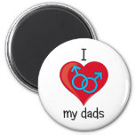 I love my dads magnets
