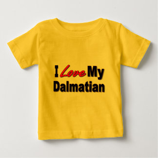I Love My Dalmatian Dog Gifts and Apparel Baby T-Shirt