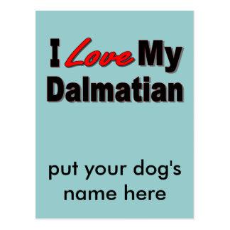 I Love My Dalmatian Dog Gifts and Apparel Postcard