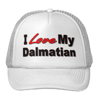 I Love My Dalmatian Dog Gifts and Apparel Trucker Hat