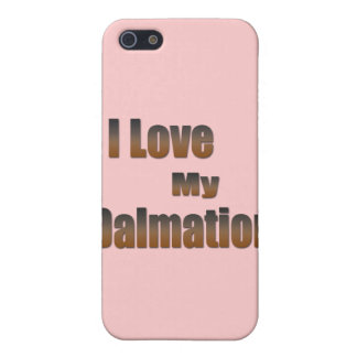 I Love My Dalmation Cover For iPhone SE/5/5s