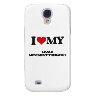 I love my Dance Movement Therapist Samsung Galaxy S4 Case