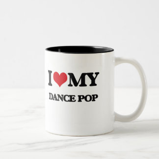 I Love My DANCE POP Mugs