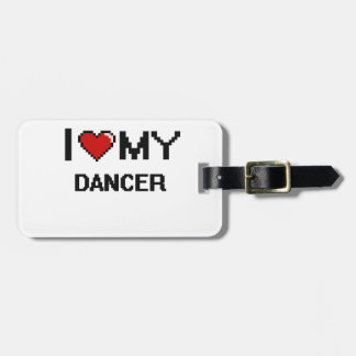 I love my Dancer Tag For Bags