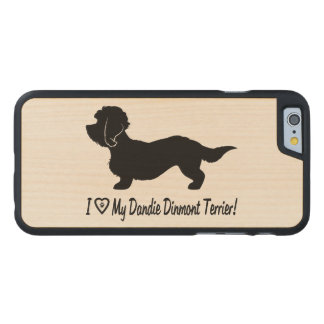 I Love My Dandie Dinmont Terrier Carved Maple iPhone 6 Case