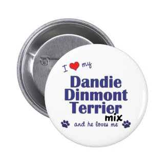 I Love My Dandie Dinmont Terrier Mix (Male Dog) Pin