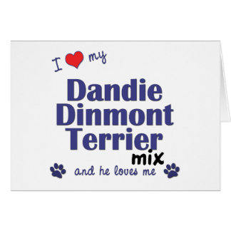 I Love My Dandie Dinmont Terrier Mix (Male Dog) Greeting Cards