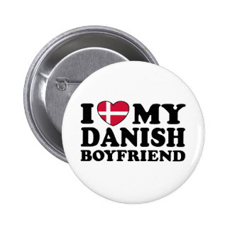 I Love My Danish Boyfriend Pinback Buttons