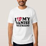 I Love My Danish Boyfriend T Shirts