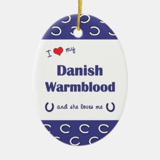 I Love My Danish Warmblood Female Horse Christmas Ornaments