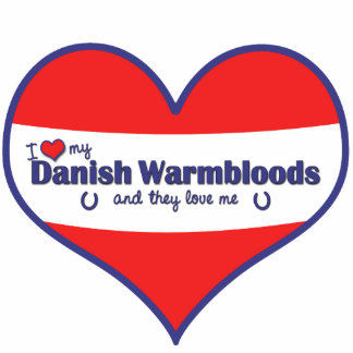I Love My Danish Warmbloods (Multiple Horses) Cutout