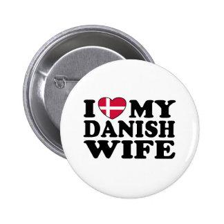 I Love My Danish Wife Pinback Button