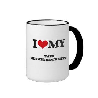 I Love My DARK MELODIC DEATH METAL Ringer Coffee Mug