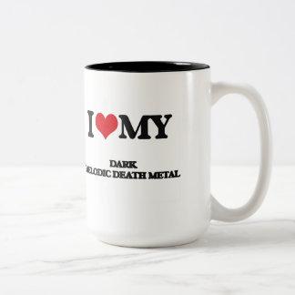 I Love My DARK MELODIC DEATH METAL Two-Tone Coffee Mug