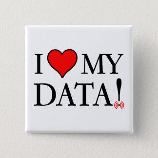 I Love My Data Button