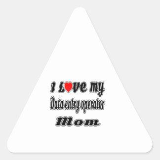 I Love My Data entry operator Mom Triangle Sticker