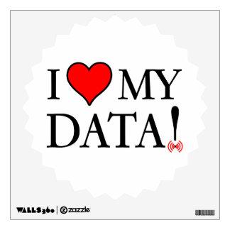 I Love My Data Wall Sticker