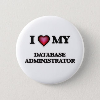 I love my Database Administrator Button