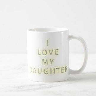 I Love My Daughter (Black) Coffee Mug