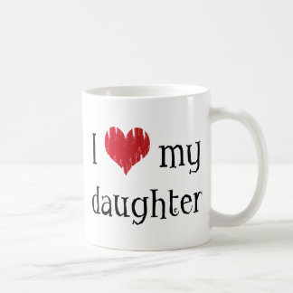I love my daughter coffee mug