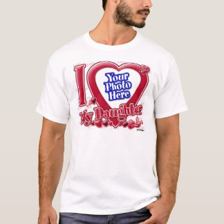 I Love My Daughter red heart - photo T-Shirt