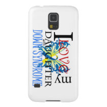 I Love My Daughter with Down Syndrome Galaxy S5 Case