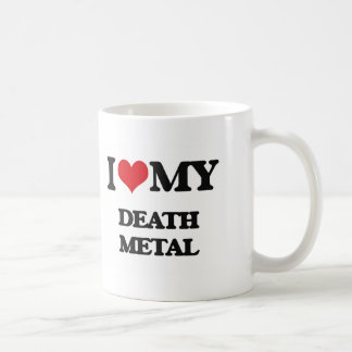 I Love My DEATH METAL Classic White Coffee Mug