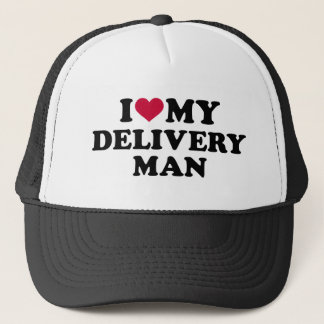 I love my delivery man trucker hat