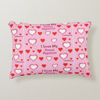 I Love My Dental Hygienist - Hearts Accent Pillow