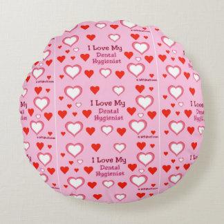 I Love My Dental Hygienist - Hearts Round Pillow