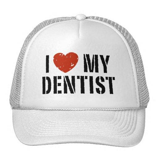 I love My Dentist Hat