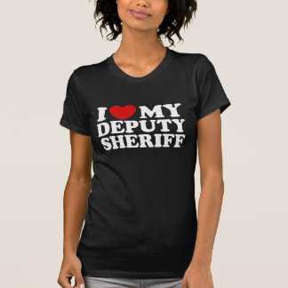 I Love My Deputy Sheriff Tee Shirt