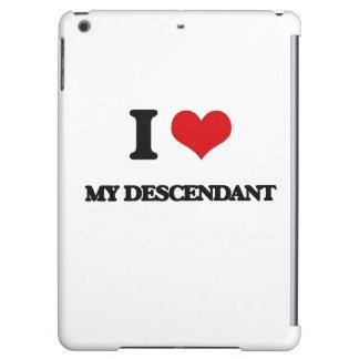 I Love My Descendant iPad Air Cover