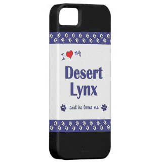 I Love My Desert Lynx (Male Cat) iPhone 5 Case