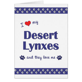 I Love My Desert Lynxes (Multiple Cats) Stationery Note Card