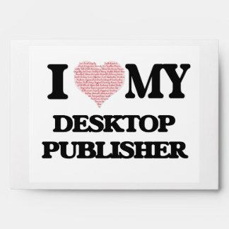 I love my Desktop Publisher (Heart Made from Words Envelope