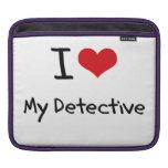 I Love My Detective iPad Sleeves