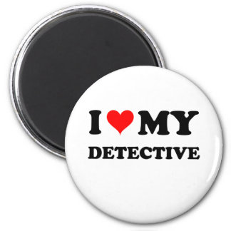 I Love My Detective Magnets
