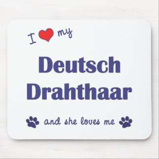 I Love My Deutsch Drahthaar (Female Dog) Mouse Pad