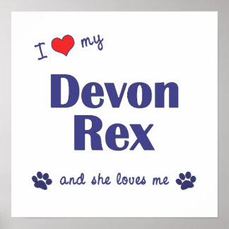 I Love My Devon Rex (Female Cat) Posters