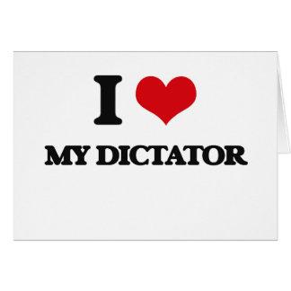 I Love My Dictator Cards