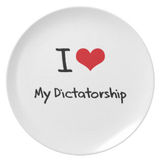 I Love My Dictatorship Dinner Plates