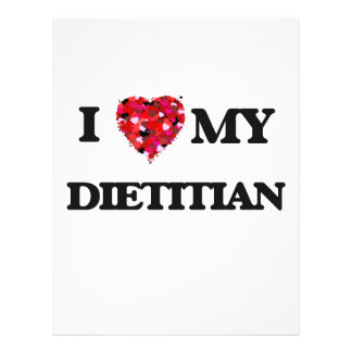 "I love my Dietitian 8.5"" X 11"" Flyer"