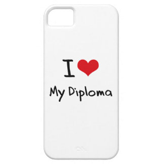 I Love My Diploma iPhone 5 Cover