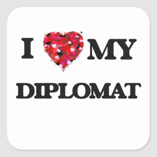 I love my Diplomat Square Sticker