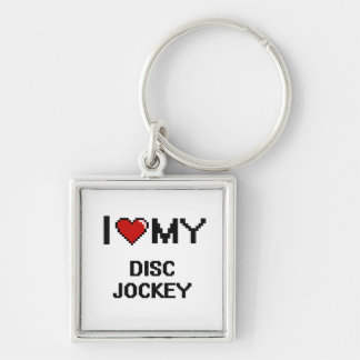 I love my Disc Jockey Silver-Colored Square Keychain
