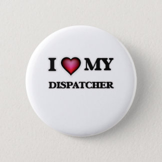 I love my Dispatcher Button