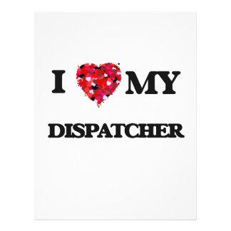"I love my Dispatcher 8.5"" X 11"" Flyer"